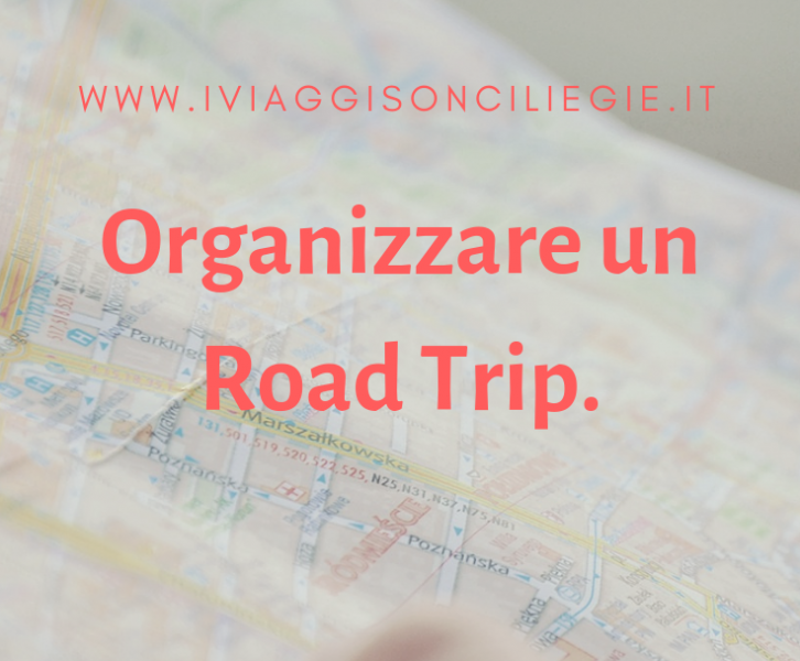 come organizzare un road trip